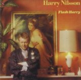 Flash Harry Lyrics Harry Nilsson