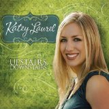 Upstairs Downstairs Lyrics Katey Laurel