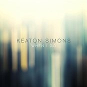 When I Go Lyrics Keaton Simons