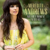 Not for a Moment (After All) (Single) Lyrics Meredith Andrews
