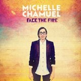 Face the Fire Lyrics Michelle Chamuel