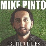 Truthful Lies Lyrics Mike Pinto