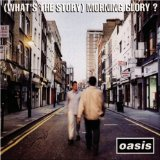 Whats The Story Morning Glory Lyrics Oasis