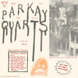 Tally All the Things You Broke (EP) Lyrics Parquet Courts