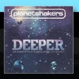 Deeper Lyrics Planetshakers