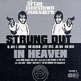 Strung Out in Heaven Lyrics The Brian Jonestown Massacre