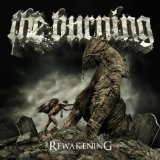 Rewakening Lyrics The Burning