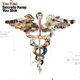 Secrets Keep You Sick Lyrics The Fold