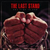 The Time Is Now Lyrics The Last Stand