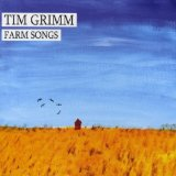 Farm Songs Lyrics Tim Grimm