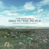 Sing To The People Lyrics Vusi Mahlasela