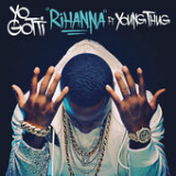 Rihanna (Single) Lyrics Yo Gotti
