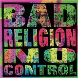 No Control Lyrics Bad Religion
