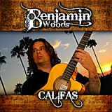 Califas Lyrics Benjamin Woods