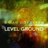 Level Ground Lyrics Brian Doerksen