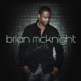 Just Me Lyrics Brian McKnight