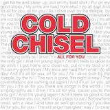 All For You (Single) Lyrics Cold Chisel