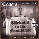 Welcome To The Southland Lyrics Conejo
