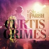 Live From The Parish Lyrics Curtis Grimes