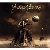 Praying to the World Lyrics Dawn Of Destiny