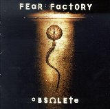 Obsolete Lyrics Fear Factory