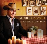 Miscellaneous Lyrics George Canyon