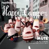 Soundtrack of Mute Lyrics Happy Camper