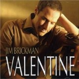 Valentine Lyrics Jim Brickman