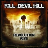 Revolution Rise Lyrics Kill Devil Hill