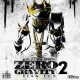 Zero Gravity II Lyrics King Los