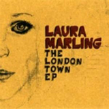 The London Town EP Lyrics Laura Marling