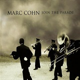 Join the Parade Lyrics Marc Cohn