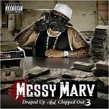 Draped Up & Chipped Out 3 Lyrics Messy Marv
