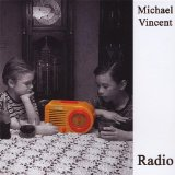 Radio Lyrics Michael Vincent