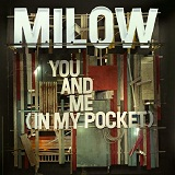 You And Me (In My Pocket) (Single) Lyrics Milow