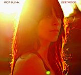 Driftwood Lyrics Nicki Bluhm And The Gramblers