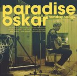 Sunday Songs Lyrics Paradise Oskar