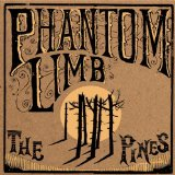 The Pines Lyrics Phantom Limb