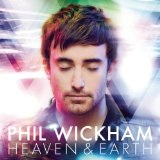 Heaven & Earth Lyrics Phil Wickham