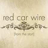 From The Start (EP) Lyrics Red Car Wire