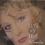 Test Of Time Lyrics Scooter Lee