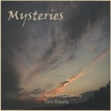 Mysteries Lyrics Tom Rasely