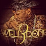 Well Done 3 Lyrics Tyga