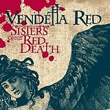 Sisters of the Red Death Lyrics Vendetta Red