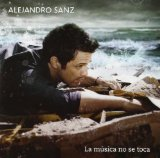 La Musica No Se Toca Lyrics Alejandro Sanz
