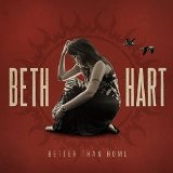 Better Than Home Lyrics Beth Hart