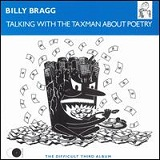 Talking with the Taxman about Poetry Lyrics Billy Bragg