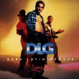 Swing On Lyrics Dark Latin Groove (DLG)