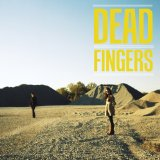 Dead Fingers Lyrics Dead Fingers