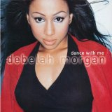 Dance With Me Lyrics Debelah Morgan